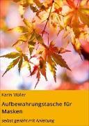 Cover-Bild zu Müller, Karin: Aufbewahrungstasche für Masken (eBook)