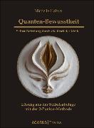 Cover-Bild zu Quanten-Bewusstheit. Selbst-Befreiung durch die Kraft der Welle (eBook) von Haintz, Michelle