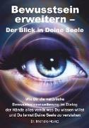 Cover-Bild zu Bewusstsein erweitern - Der Blick in Deine Seele von Haintz, Michelle