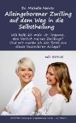 Cover-Bild zu Alleingeborener Zwilling auf dem Weg in die Selbstheilung von Haintz, Michelle
