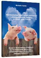 Cover-Bild zu Hochsensibel das Leben meistern - alleingeborener Zwilling in Glück und Freude von Haintz, Michelle