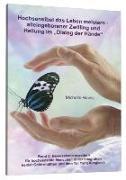 """Cover-Bild zu Hochsensibel das Leben meistern - alleingeborener Zwilling und<BR>Heilung im """"Dialog der Hände"""" von Haintz, Michelle"""
