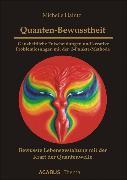 Cover-Bild zu Quanten-Bewusstheit - Ganzheitliche Entscheidungen und kreative Problemlösungen mit der 2-Punkte-Methode (eBook) von Haintz, Michelle