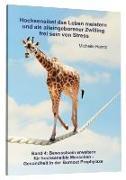 Cover-Bild zu Hochsensibel das Leben meistern und als alleingeborener Zwilling frei sein von Stress von Haintz, Michelle