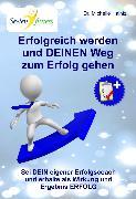 Cover-Bild zu Erfolgreich werden und DEINEN Weg zum Erfolg gehen (eBook) von Haintz, Dr. Michelle