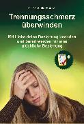 Cover-Bild zu Trennungsschmerz überwinden (eBook) von Haintz, Dr. Michelle