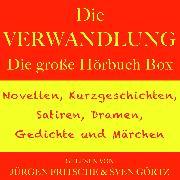 Cover-Bild zu Kafka, Franz: Die Verwandlung - sowie zahlreiche weitere Meisterwerke der Weltliteratur (Audio Download)