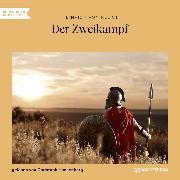 Cover-Bild zu Kleist, Heinrich von: Der Zweikampf (Ungekürzt) (Audio Download)