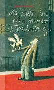 Cover-Bild zu Evers, Horst: Die Welt ist nicht immer Freitag