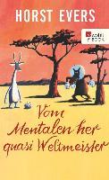 Cover-Bild zu Evers, Horst: Vom Mentalen her quasi Weltmeister (eBook)