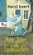 Cover-Bild zu Evers, Horst: Mein Leben als Suchmaschine (eBook)