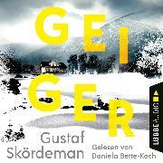 Cover-Bild zu Geiger (Gekürzt) (Audio Download) von Skördeman, Gustaf