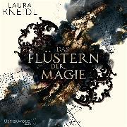 Cover-Bild zu Das Flüstern der Magie (Audio Download) von Kneidl, Laura