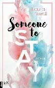 Cover-Bild zu Someone to Stay (eBook) von Kneidl, Laura