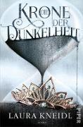 Cover-Bild zu Die Krone der Dunkelheit (eBook) von Kneidl, Laura