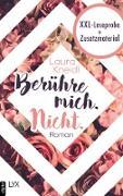Cover-Bild zu XXL-Leseprobe: Berühre mich. Nicht (eBook) von Kneidl, Laura