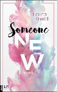 Cover-Bild zu Someone New (eBook) von Kneidl, Laura