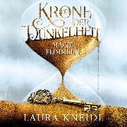 Cover-Bild zu Die Krone der Dunkelheit 2: Magieflimmern (Audio Download) von Kneidl, Laura