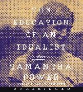 Cover-Bild zu The Education of an Idealist CD von Power, Samantha