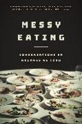 Cover-Bild zu Messy Eating von King, Samantha (Hrsg.)