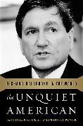 Cover-Bild zu The Unquiet American: Richard Holbrooke in the World von Chollet, Derek