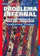 Cover-Bild zu Problema Infernal: Estados Unidos en la Era del Genocidio von Power, Samantha