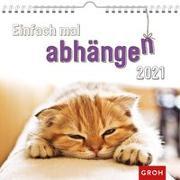 Cover-Bild zu Einfach mal abhängen 2021 von Groh Redaktionsteam (Hrsg.)