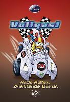 Cover-Bild zu Vollgas! Heisse Reifen, brennende Bürzel von Disney, Walt