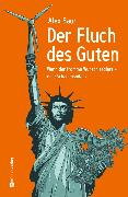 Cover-Bild zu Der Fluch des Guten (eBook) von Baur, Alex