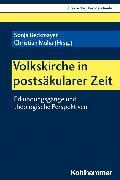 Cover-Bild zu Volkskirche in postsäkularer Zeit (eBook) von Meyer-Blanck, Michael (Beitr.)
