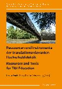 Cover-Bild zu Ressourcen und Instrumente der translationsrelevanten Hochschuldidaktik / Resources and Tools for T&I Education (eBook) von Stachl-Peier, Ursula (Hrsg.)