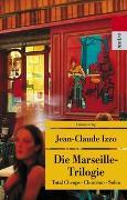 Cover-Bild zu Izzo, Jean-Claude: Die Marseille-Trilogie