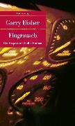 Cover-Bild zu Disher, Garry: Flugrausch
