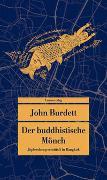Cover-Bild zu Burdett, John: Der buddhistische Mönch