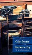 Cover-Bild zu Dexter, Colin: Der letzte Tag
