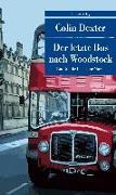 Cover-Bild zu Dexter, Colin: Der letzte Bus nach Woodstock
