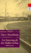 Cover-Bild zu Kemelman, Harry: Am Samstag aß der Rabbi nichts