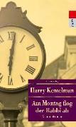 Cover-Bild zu Kemelman, Harry: Am Montag flog der Rabbi ab