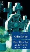Cover-Bild zu Dexter, Colin: Eine Messe für all die Toten