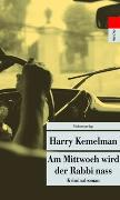 Cover-Bild zu Kemelman, Harry: Am Mittwoch wird der Rabbi nass