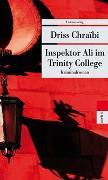 Cover-Bild zu Chraïbi, Driss: Inspektor Ali im Trinity College