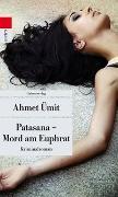 Cover-Bild zu Ümit, Ahmet: Patasana - Mord am Euphrat