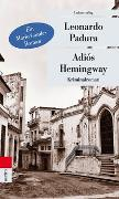 Cover-Bild zu Padura, Leonardo: Adiós Hemingway