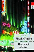 Cover-Bild zu Togawa, Masako: Der Hauptschlüssel