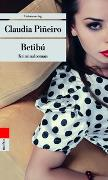 Cover-Bild zu Piñeiro, Claudia: Betibú