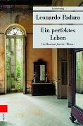 Cover-Bild zu Padura, Leonardo: Ein perfektes Leben