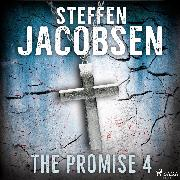 Cover-Bild zu Jacobsen, Steffen: The Promise - Part 4 (Audio Download)