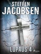 Cover-Bild zu Steffen Jacobsen, Jacobsen: Lupaus - Osa 4 (eBook)