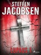 Cover-Bild zu Steffen Jacobsen, Jacobsen: Lupaus - Osa 1 (eBook)