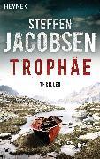 Cover-Bild zu Jacobsen, Steffen: Trophäe (eBook)
